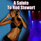 A Salute To Rod Stewart by The Rock Heroes