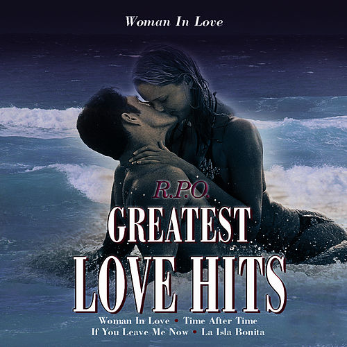 Play & Download R.P.O: Greatest Love Hits by Royal Philharmonic Orchestra | Napster