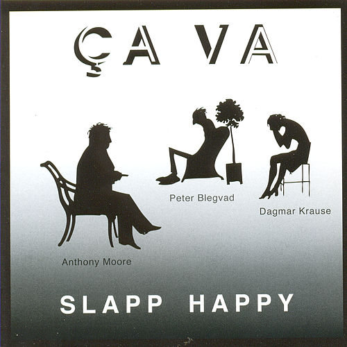 Play & Download Ca Va by Slapp Happy | Napster