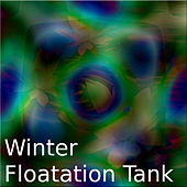 Winter Floating Tank by Various Artists