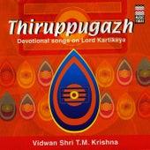 Thiruppugazh by T.M. Krishna