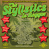 Play & Download The Stylistics In Reggae by Various Artists | Napster