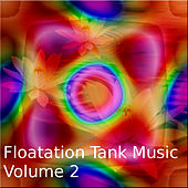 Play & Download Floating Tank Music Vol.2 by Various Artists | Napster