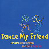 Dance My Friend by Various Artists