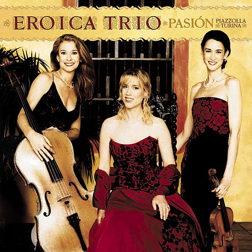 Play & Download Pasion by Eroica Trio | Napster