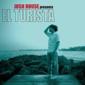 Play & Download El Turista by Josh Rouse | Napster