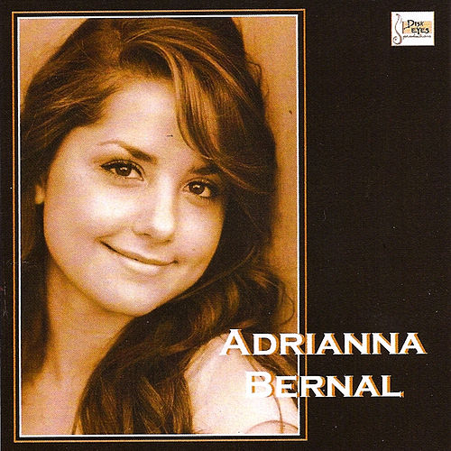 Play & Download Adrianna Bernal by Adrianna Bernal | Napster