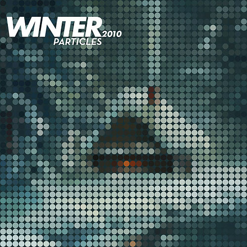 Winter Particles 2010 by Various Artists