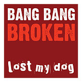 Broken by Bang Bang