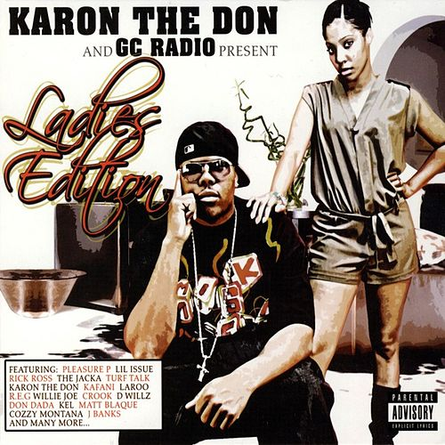 Play & Download Karon The Don & GC Radio Present: Ladies Edition by Various Artists | Napster