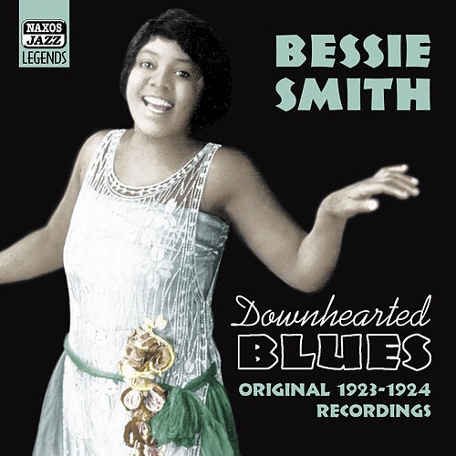 Downhearted Blues by Bessie Smith