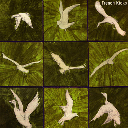 The French Kicks by French Kicks