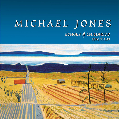 Play & Download Echoes Of Childhood by Michael Jones | Napster