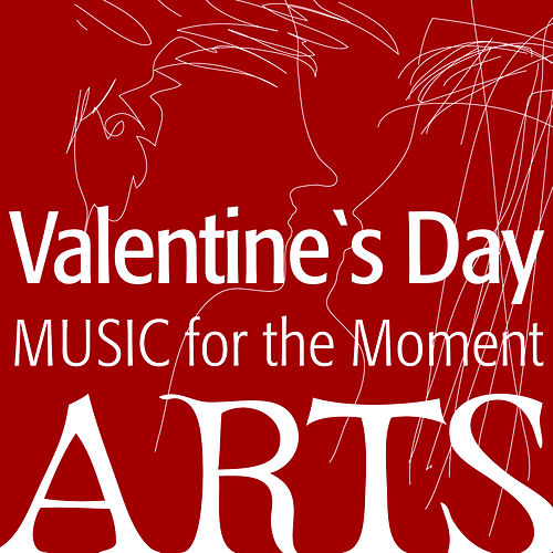 Music for the Moment: Valentine's Day by Various Artists