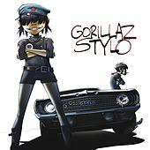 Play & Download Stylo (Feat. Mos Def and Bobby Womack) by Gorillaz | Napster