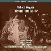 Great Opera Recordings / Richard Wagner: Tristan und Isolde [1937],  Volume 2 by Royal Opera Housee Covent Garden Orchestra