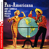 Pan-Americana (Digitally Remastered) by Andy Sannella