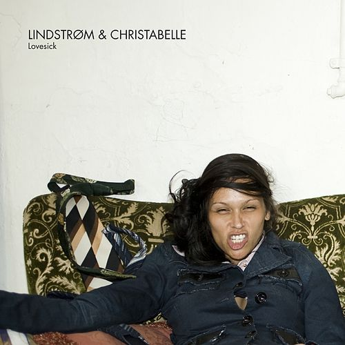 Play & Download Lovesick by Lindstrom and Christabelle   Napster