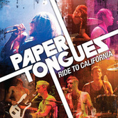 Ride To California by Paper Tongues