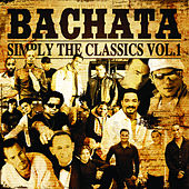 Bachata Simply The Classic by Various Artists