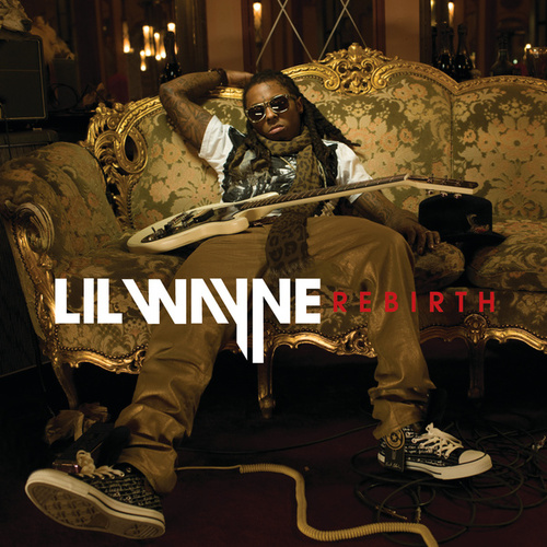 Play & Download Rebirth by Lil Wayne | Napster
