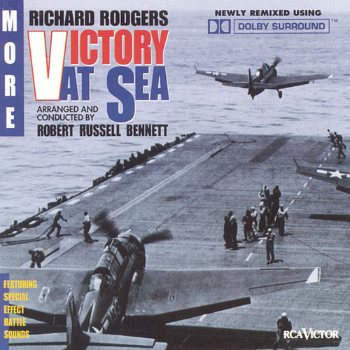 Play & Download More Victory At Sea by Richard Rogers | Napster