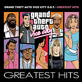 Play & Download Grand Theft Auto: Vice City Greatest Hits by Various Artists | Napster