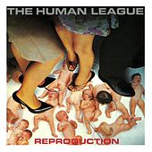 Play & Download Reproduction by The Human League | Napster