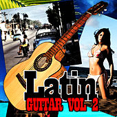 Play & Download Latin Guitar Vol II by Various Artists | Napster