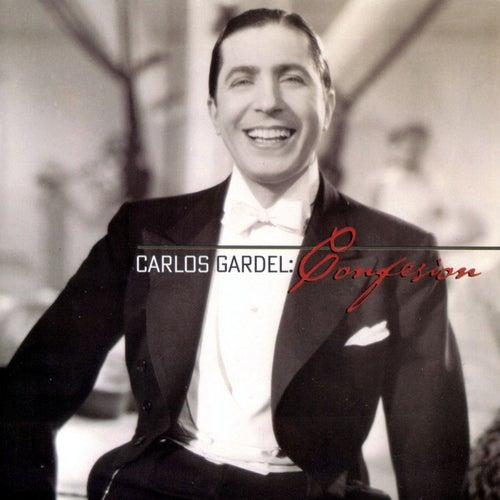Confesion by Carlos Gardel