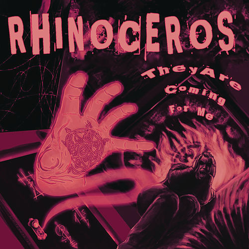 Play & Download They Are Coming For Me by Rhinoceros | Napster