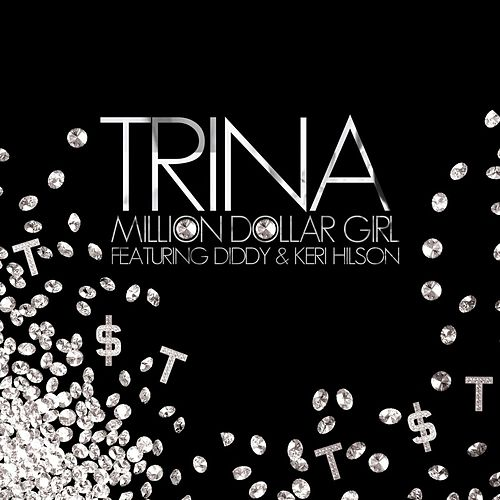 Play & Download Million Dollar Girl featuring Keri Hilson by Trina | Napster