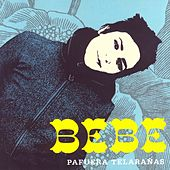 Play & Download Pafuera Telarañas by Bebe | Napster