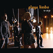 Play & Download Te Deje by Playa Limbo | Napster