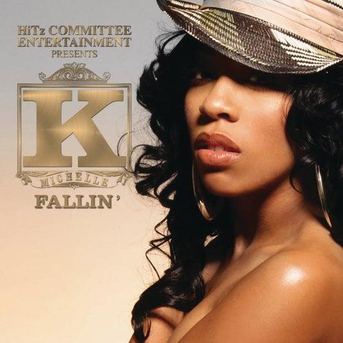 Fallin' by K. Michelle