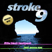 Greatest Hits by Stroke 9
