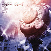 Play & Download For Those Who Wait by Fireflight | Napster