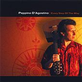 Play & Download Every Step Of The Way by Peppino D'Agostino | Napster