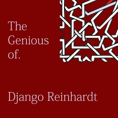 The Genious of Django Reinhardt by Django Reinhardt