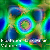 Floating Tank Music Vol.4 by Various Artists