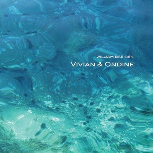 Vivian & Ondine by William Basinski