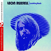 Looking Back (Digitally Remastered) by Leon Russell