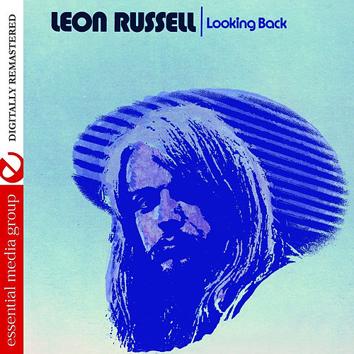 Play & Download Looking Back (Digitally Remastered) by Leon Russell | Napster