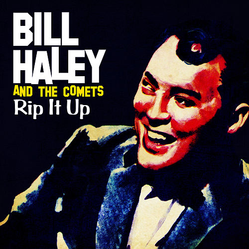 Rip It Up (Digitally Remastered) by Bill Haley & the Comets
