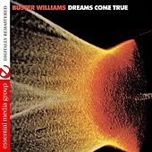 Dreams Come True (Digitally Remastered) by Buster Williams