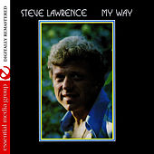 Play & Download My Way (Digitally Remastered) by Steve Lawrence | Napster