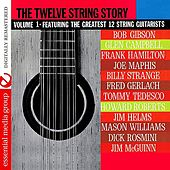The Twelve String Story: Volume 1 (Digitally Remastered) by Various Artists