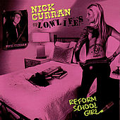 Reform School Girl by Nick Curran and the Lowlifes