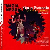 Play & Download Magia Negra (Digitally Remastered) by Omara Portuondo | Napster