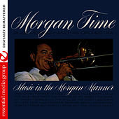 Play & Download Morgan Time (Digitally Remastered) by Russ Morgan | Napster